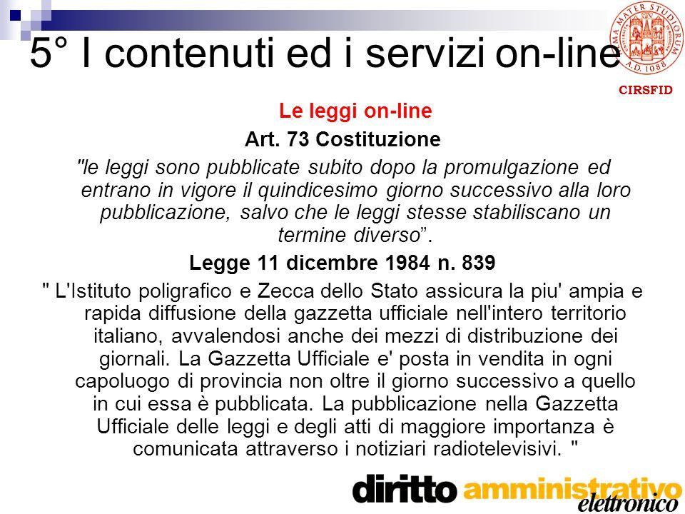 CIRSFID 5° I contenuti ed i servizi on-line Le leggi on-line Art.