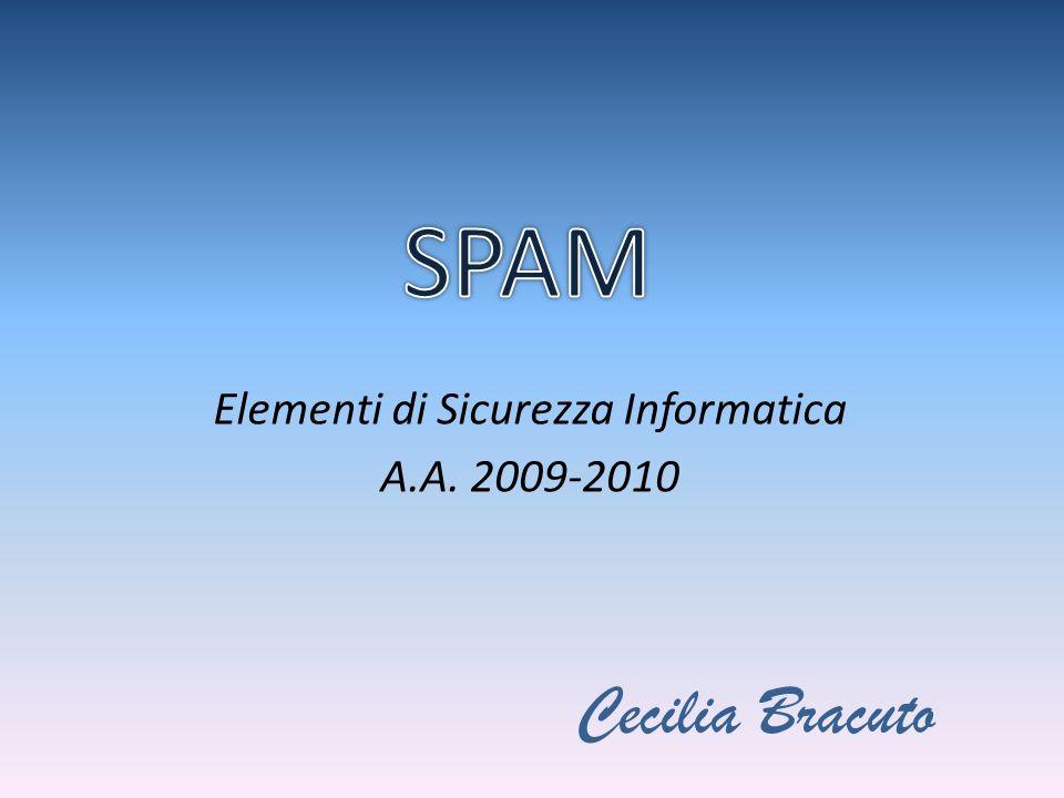 Elementi di Sicurezza Informatica A.A. 2009-2010 Cecilia Bracuto
