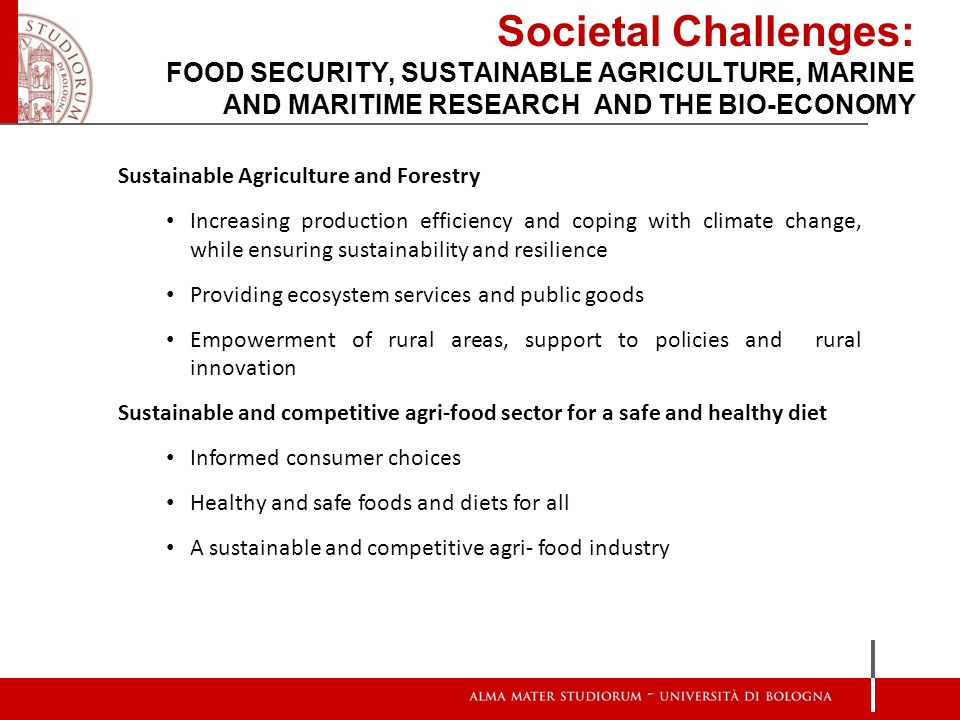 Societal Challenges: FOOD SECURITY, SUSTAINABLE AGRICULTURE, MARINE AND MARITIME RESEARCH AND THE BIO-ECONOMY Sustainable Agriculture and Forestry Inc