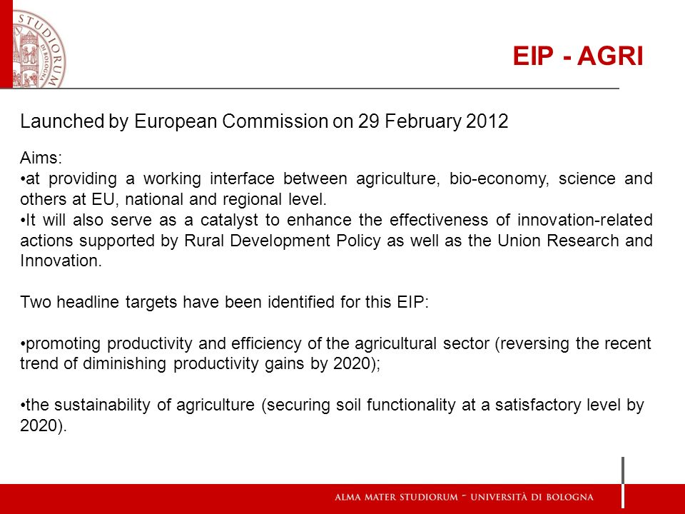Aims: at providing a working interface between agriculture, bio-economy, science and others at EU, national and regional level. It will also serve as