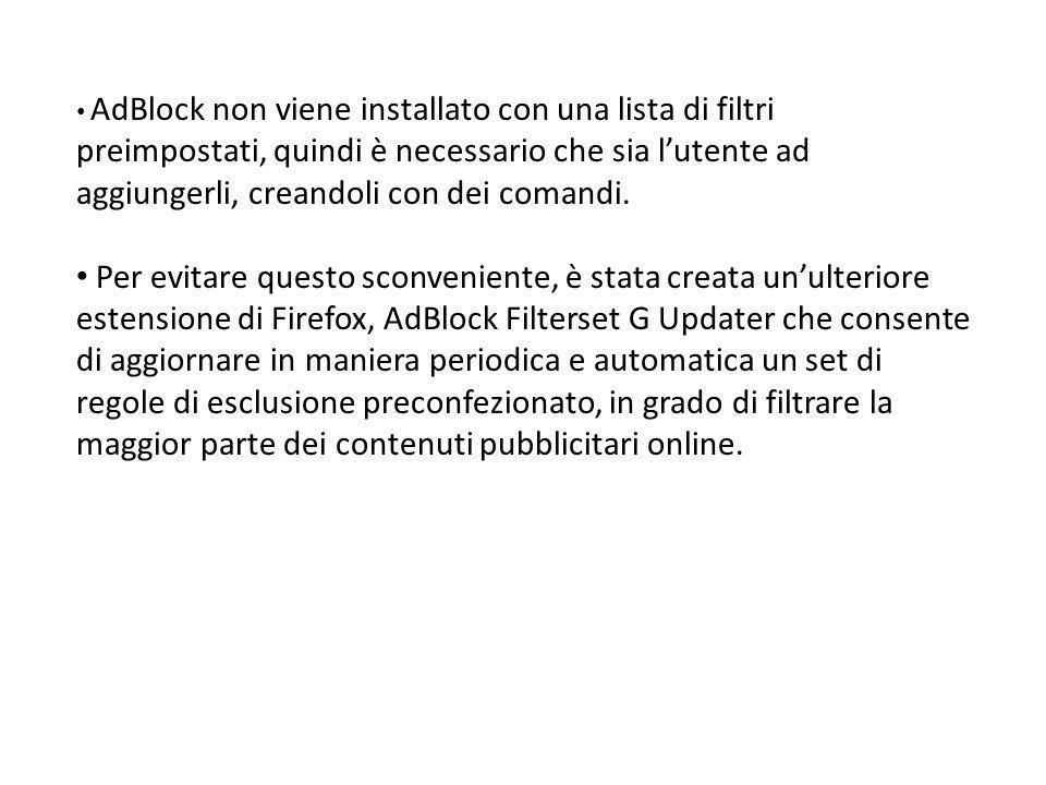 Un passo avanti: AdBlock Plus Grazie a Wladimir Palant, AdBlock ha fatto un enorme passo avanti, diventando AdBlock Plus.