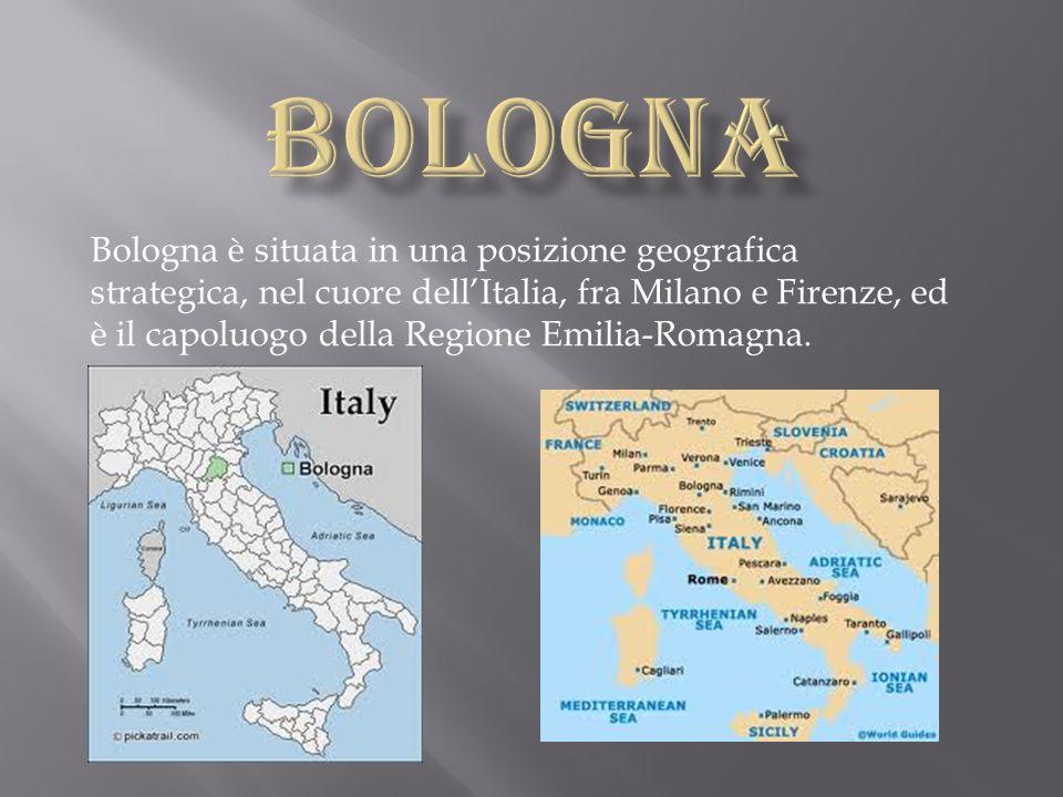 Bologna è situata in una posizione geografica strategica, nel cuore dellItalia, fra Milano e Firenze, ed è il capoluogo della Regione Emilia-Romagna.