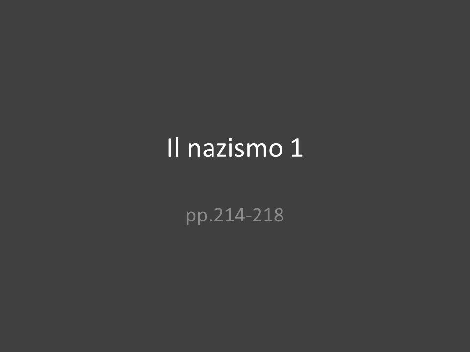 Il nazismo 1 pp.214-218