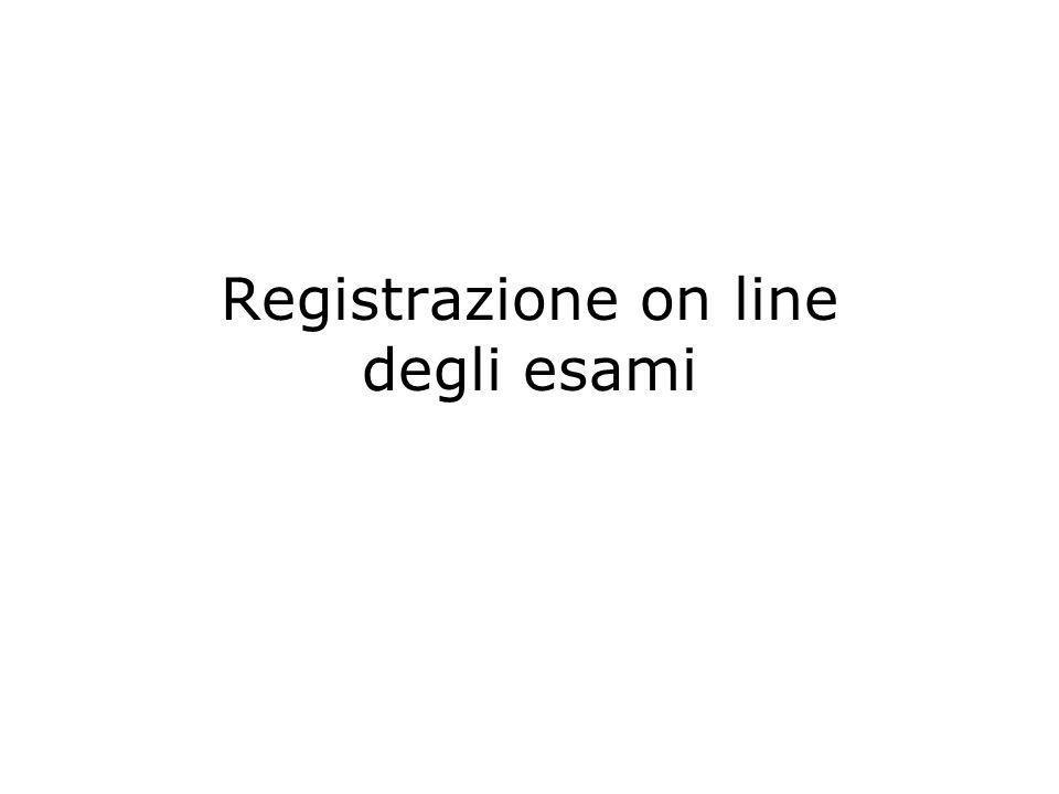Registrazione on line degli esami