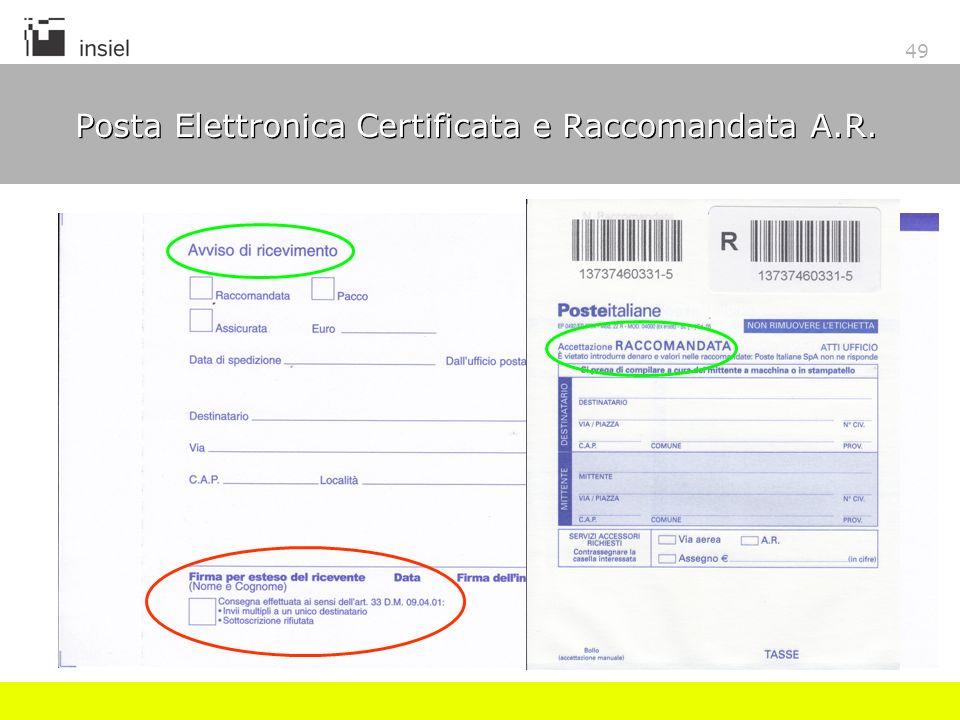 49 Posta Elettronica Certificata e Raccomandata A.R.