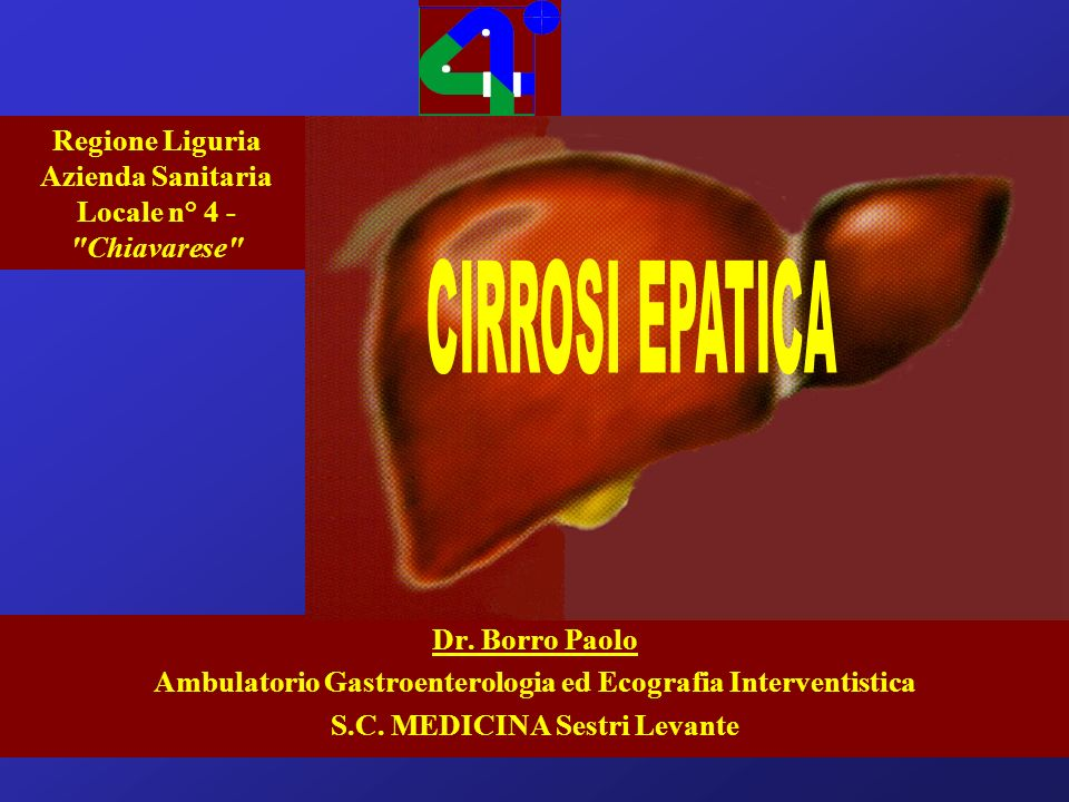 Dr. Borro Paolo Ambulatorio Gastroenterologia ed Ecografia Interventistica S.C. MEDICINA Sestri Levante Regione Liguria Azienda Sanitaria Locale n° 4