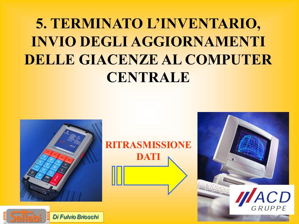 RITRASMISSIONE DATI 5.
