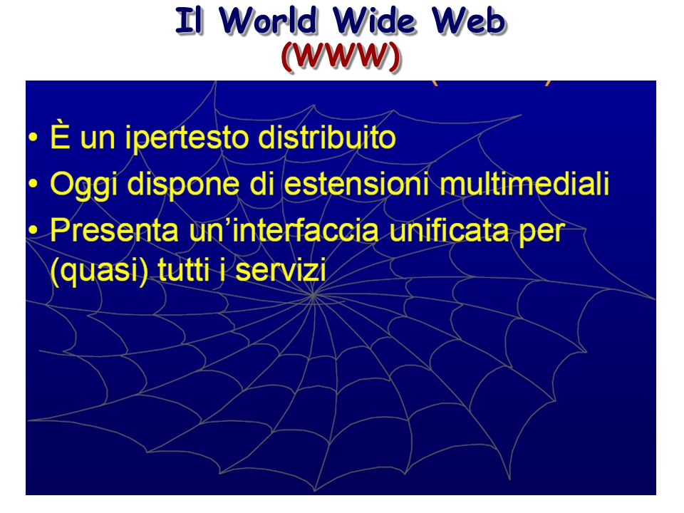 Il World Wide Web (WWW) (WWW)