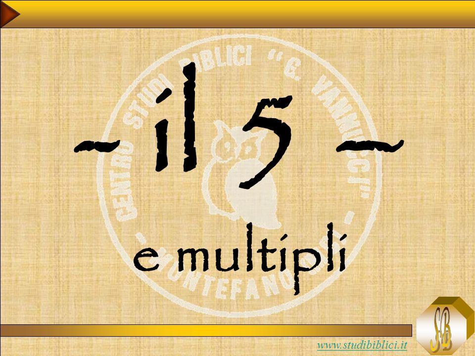 www.studibiblici.it - il 5 – e multipli