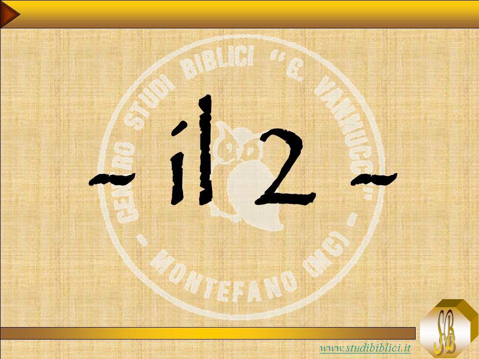 www.studibiblici.it Il Due: comunicazione de vita Il due può essere simbolo della comunicazione di vita.