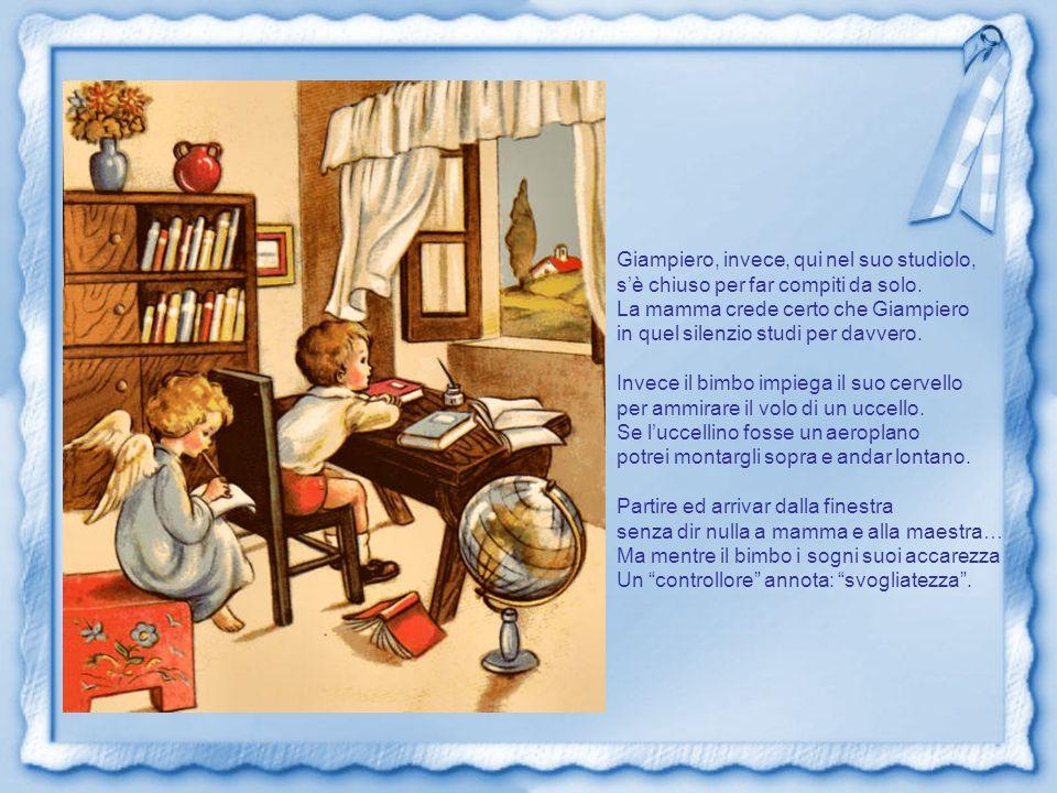 Giampiero, invece, qui nel suo studiolo, sè chiuso per far compiti da solo.