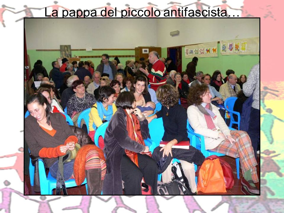 La pappa del piccolo antifascista…