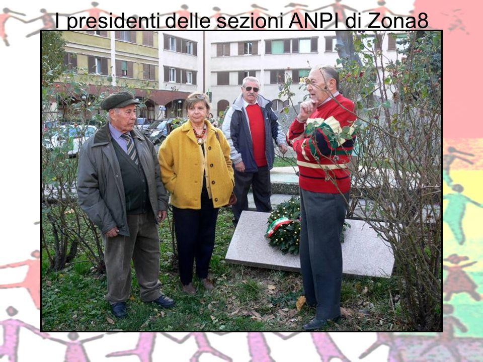 I presidenti delle sezioni ANPI di Zona8