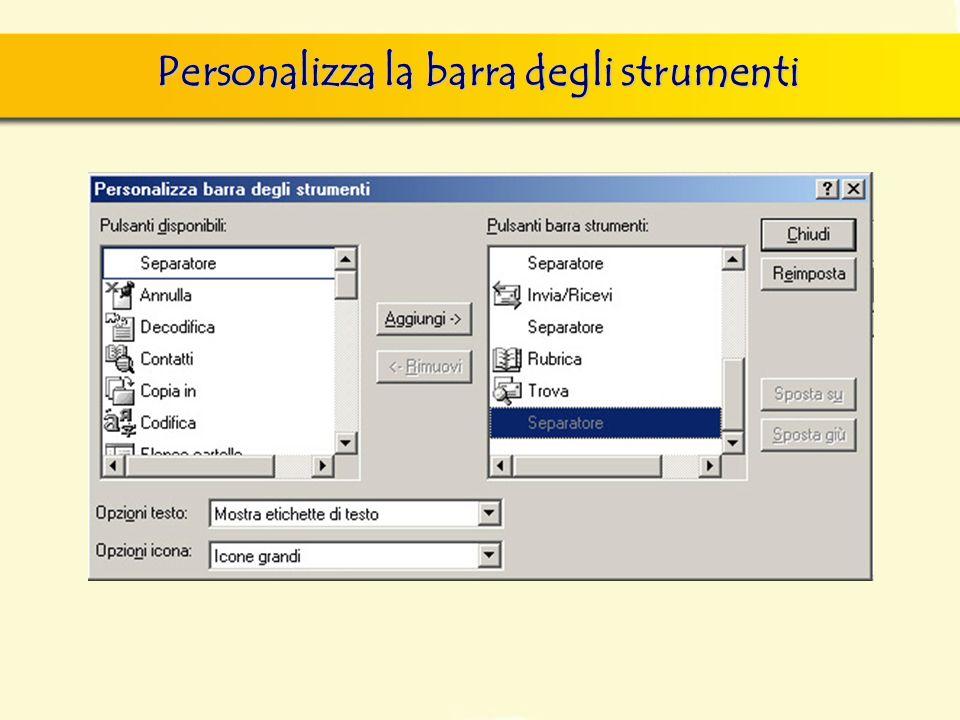 Personalizza la barra degli strumenti
