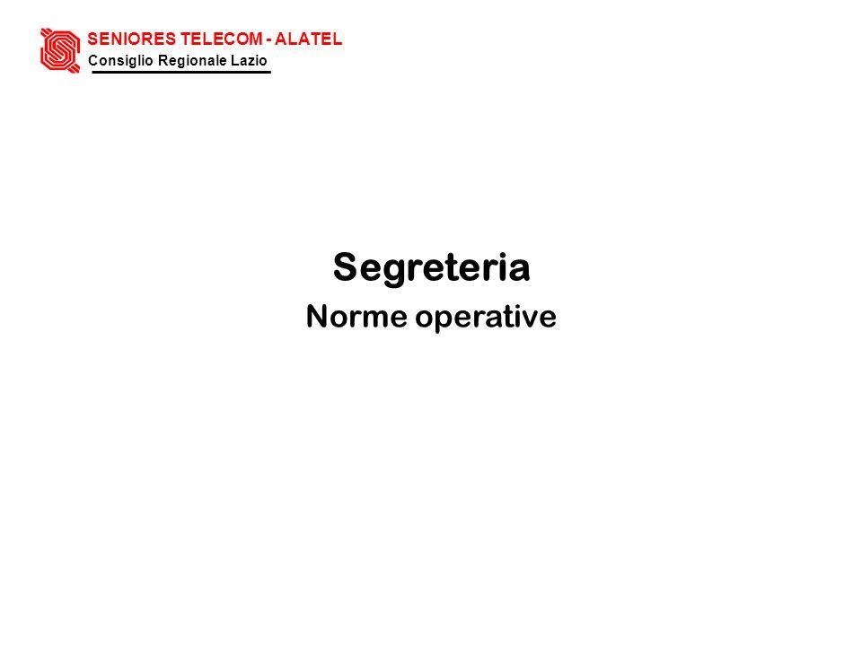 Segreteria Norme operative SENIORES TELECOM - ALATEL Consiglio Regionale Lazio