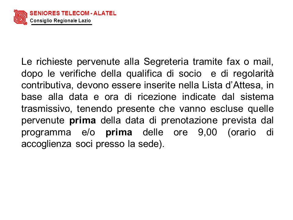 Le richieste pervenute alla Segreteria tramite fax o mail, dopo le verifiche della qualifica di socio e di regolarità contributiva, devono essere inse