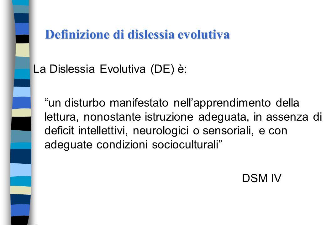 Dislessia.. Ci si riferisce alla lettura strumentale (decifrativa). Si tratta cioè di quellabilità le cui basi sono poste nei nei primi anni di suola