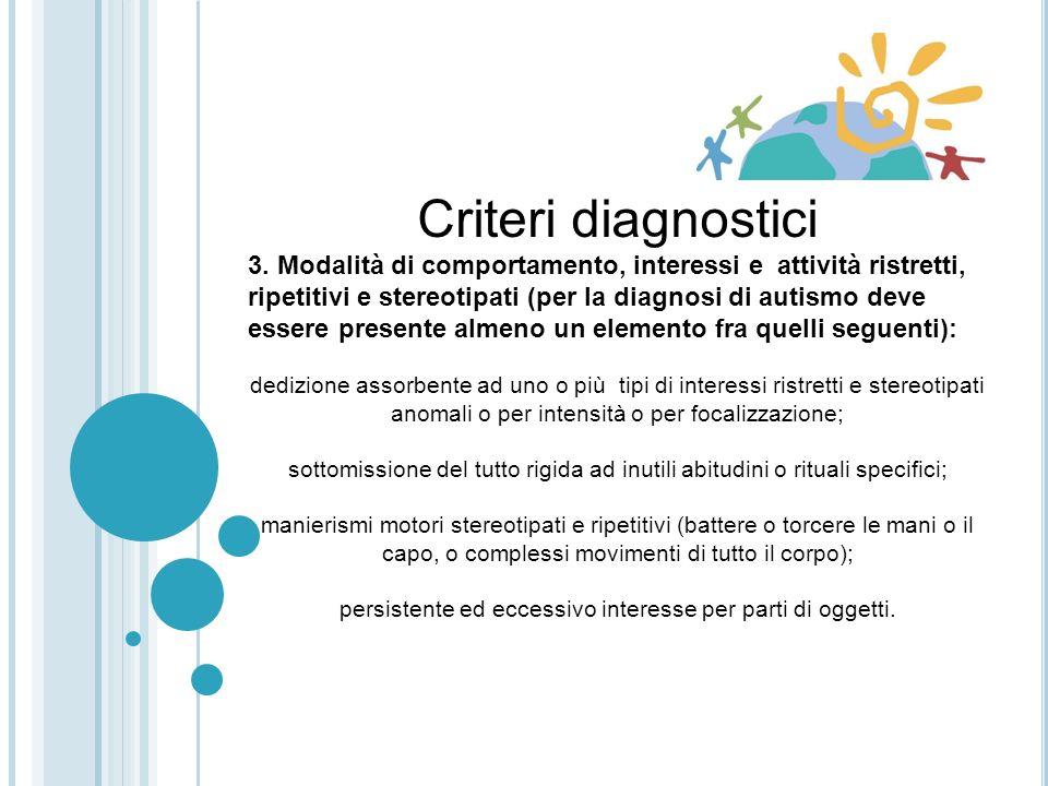 Criteri diagnostici 3.