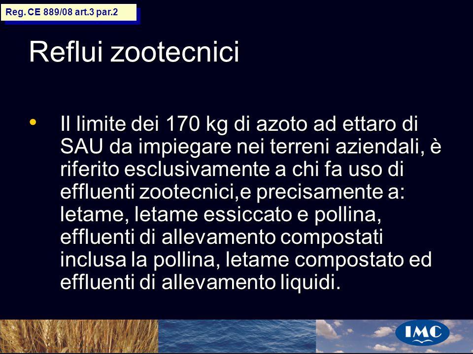 Sergio Benedetti Reflui zootecnici Il limite dei 170 kg di azoto ad ettaro di SAU da impiegare nei terreni aziendali, è riferito esclusivamente a chi