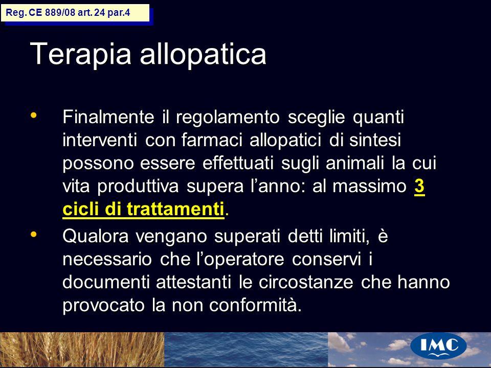 Sergio Benedetti Terapia allopatica Finalmente il regolamento sceglie quanti interventi con farmaci allopatici di sintesi possono essere effettuati su