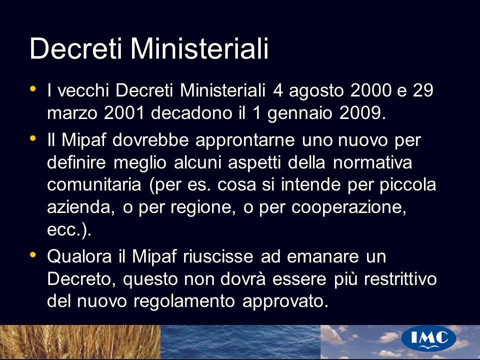 Sergio Benedetti Decreti Ministeriali I vecchi Decreti Ministeriali 4 agosto 2000 e 29 marzo 2001 decadono il 1 gennaio 2009. I vecchi Decreti Ministe