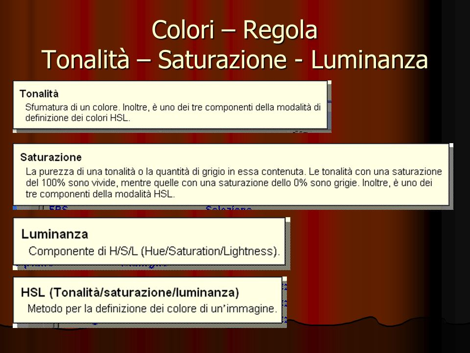 Colori – Regola Tonalità – Saturazione - Luminanza