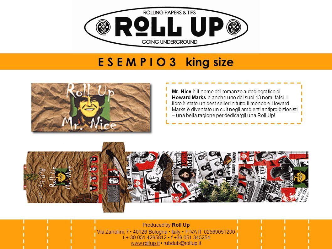 Produced by Roll Up Via Zanolini, 7 40126 Bologna Italy P.IVA IT 02569051200 t + 39 051 4295812 f +39 051 345254 www.rollup.itwww.rollup.it rubdub@rollup.it P E R S O N A L I Z Z A Z I O N I Volete promuovere le vostre realtà con una Roll Up personalizzata.