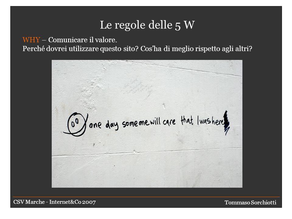 Le regole delle 5 W WHERE – Offre risorse/link ad altri siti.