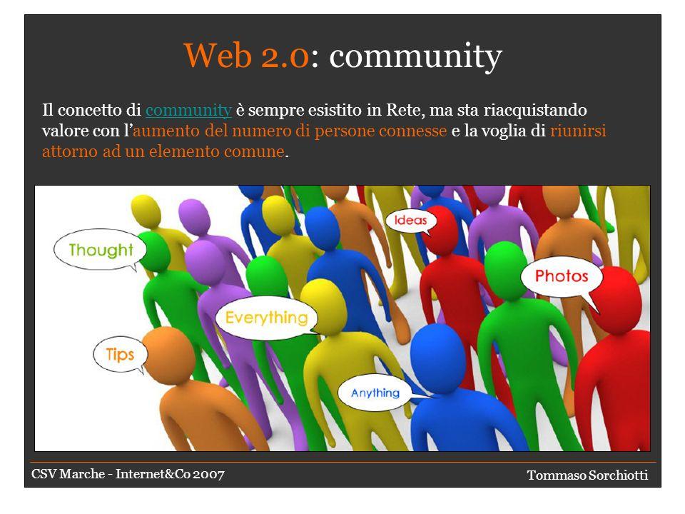 Web 2.0: collaborazione Ma perché collaborare magari con persone che non conosciamo.