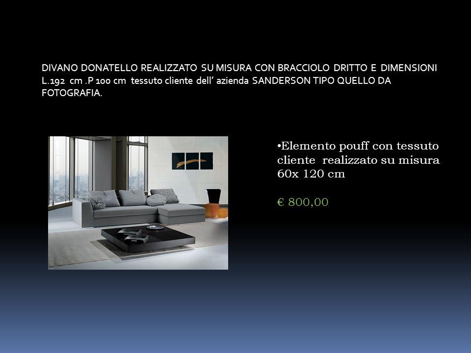 DIVANO DONATELLO REALIZZATO SU MISURA CON BRACCIOLO DRITTO E DIMENSIONI L.192 cm.P 100 cm tessuto cliente dell azienda SANDERSON TIPO QUELLO DA FOTOGR