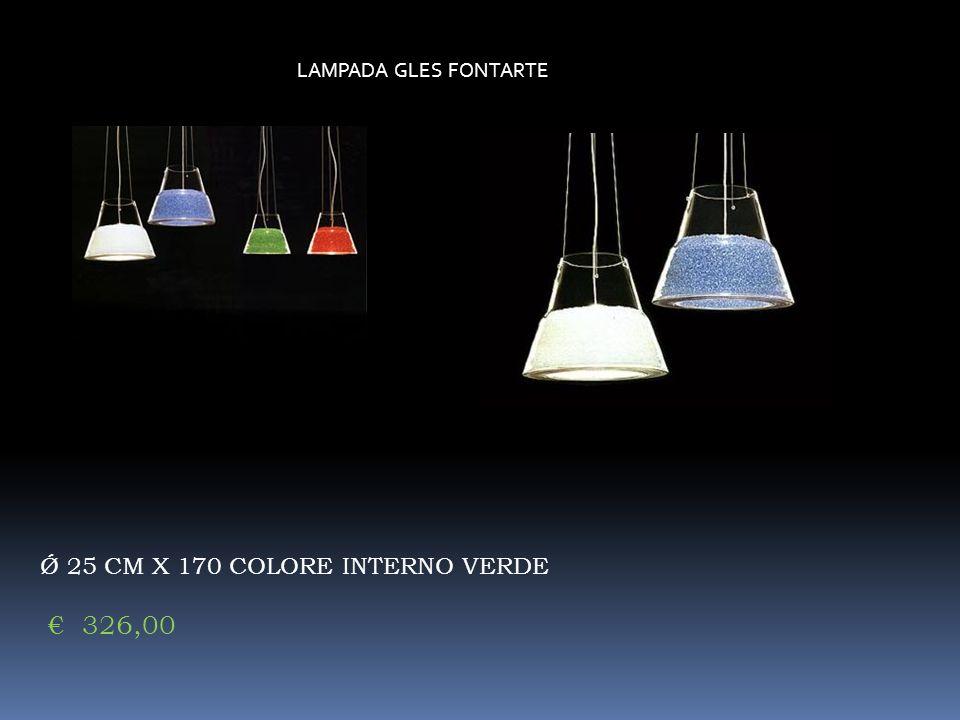 LAMPADA GLES FONTARTE Ǿ 25 CM X 170 COLORE INTERNO VERDE 326,00