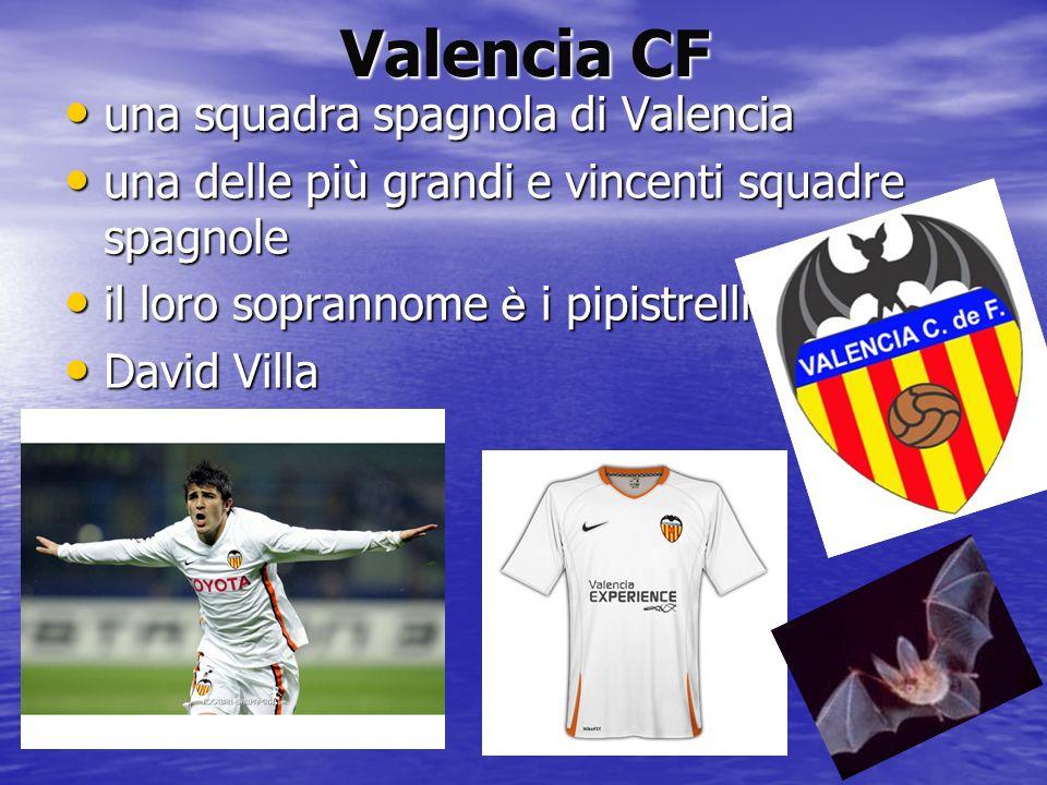 Valencia CF una squadra spagnola di Valencia una squadra spagnola di Valencia una delle più grandi e vincenti squadre spagnole una delle più grandi e