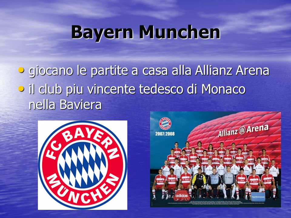 Bayern Munchen giocano le partite a casa alla Allianz Arena giocano le partite a casa alla Allianz Arena il club piu vincente tedesco di Monaco nella
