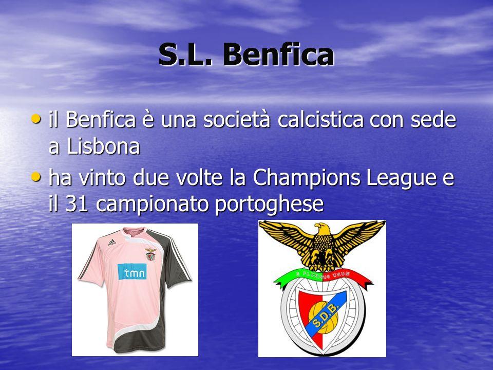 S.L. Benfica il Benfica è una società calcistica con sede a Lisbona il Benfica è una società calcistica con sede a Lisbona ha vinto due volte la Champ
