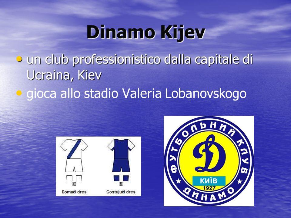 Dinamo Kijev un club professionistico dalla capitale di Ucraina, Kiev un club professionistico dalla capitale di Ucraina, Kiev gioca allo stadio Valer
