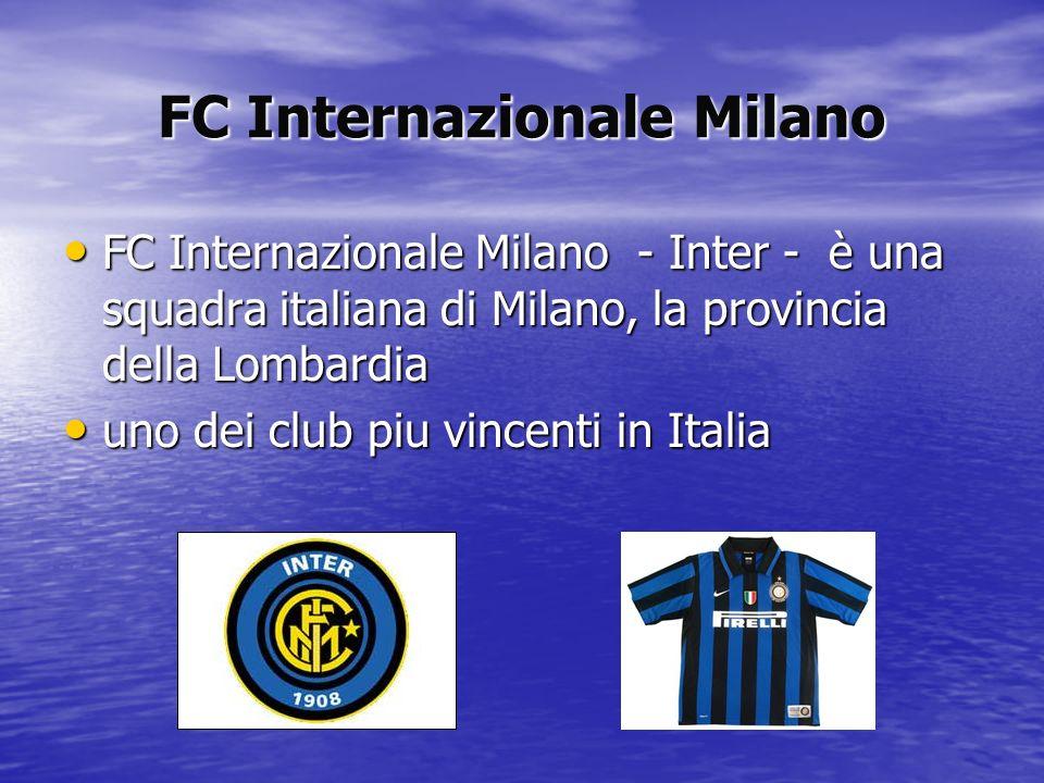 FC Internazionale Milano FC Internazionale Milano - Inter - è una squadra italiana di Milano, la provincia della Lombardia FC Internazionale Milano -