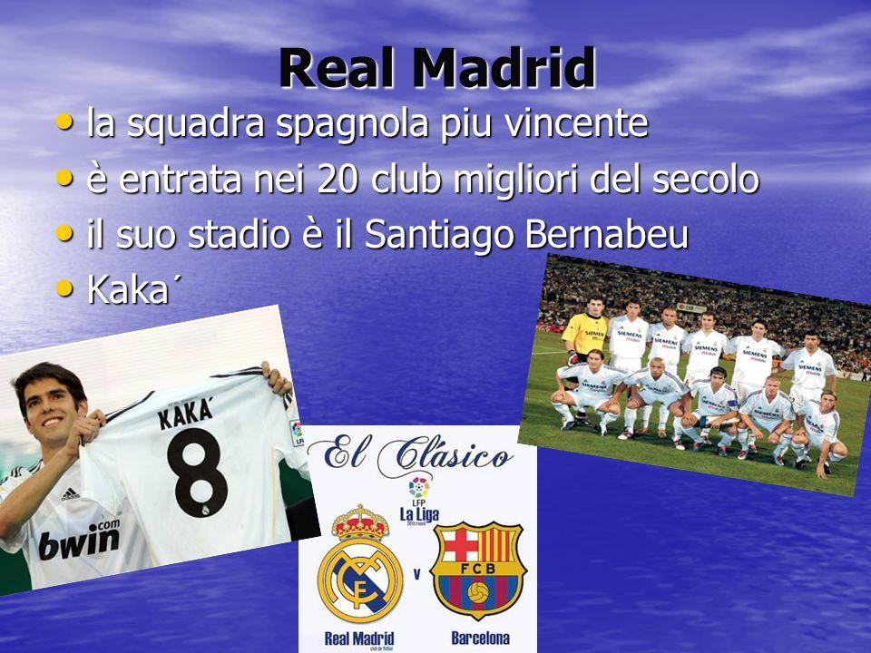 Real Madrid la squadra spagnola piu vincente la squadra spagnola piu vincente è entrata nei 20 club migliori del secolo è entrata nei 20 club migliori