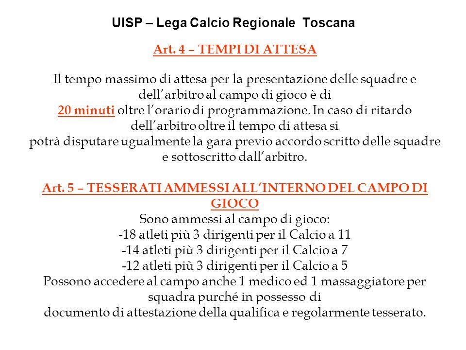 UISP – Lega Calcio Regionale Toscana Art.