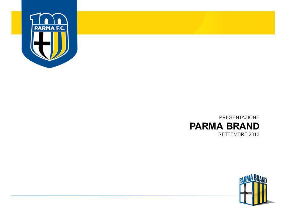COPERTURA MEDIATICA Tutto il progetto PARMA BRAND è studiato e strutturato per avere una copertura mediatica di alta qualità in grado di essere percepita dai target di riferimento in maniera ottimale.