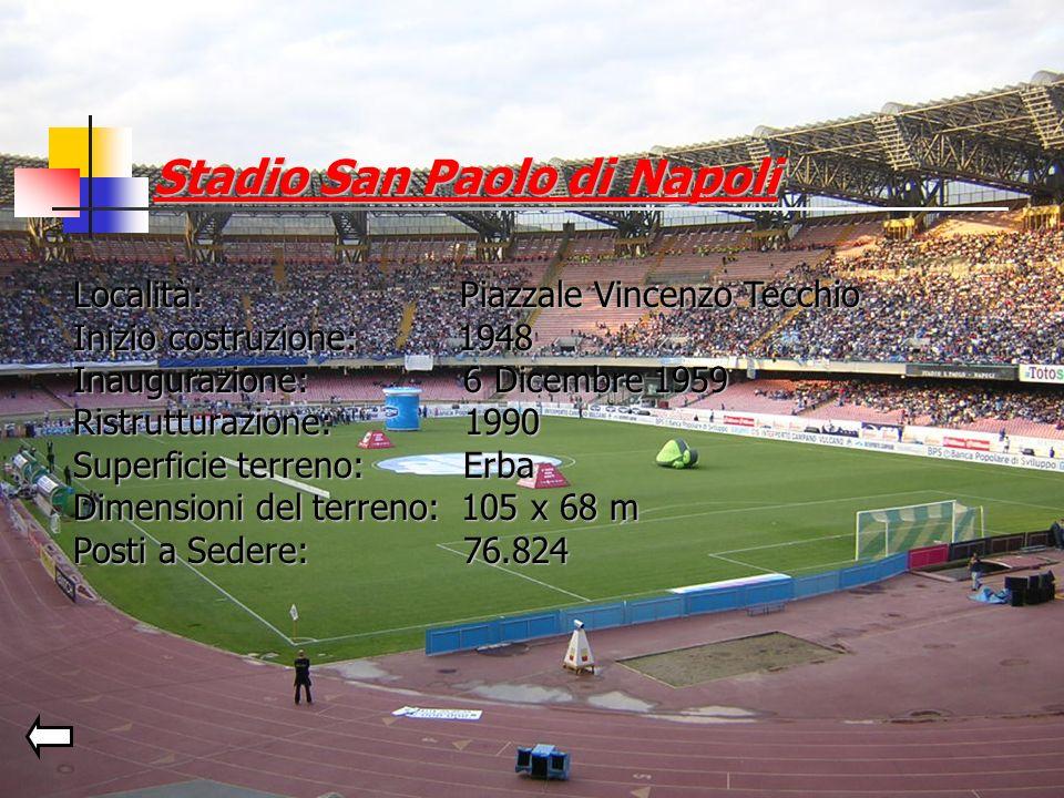 Tifoserie Curva A: Mastiffs (1991) Vecchi Lions (1992) Teste Matte (1989) Bronx (1997) Curva B: Ultras Napoli (1990) Fedayn (1979)
