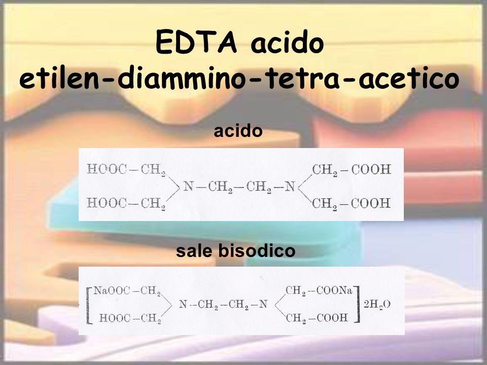 EDTA acido etilen-diammino-tetra-acetico acido sale bisodico