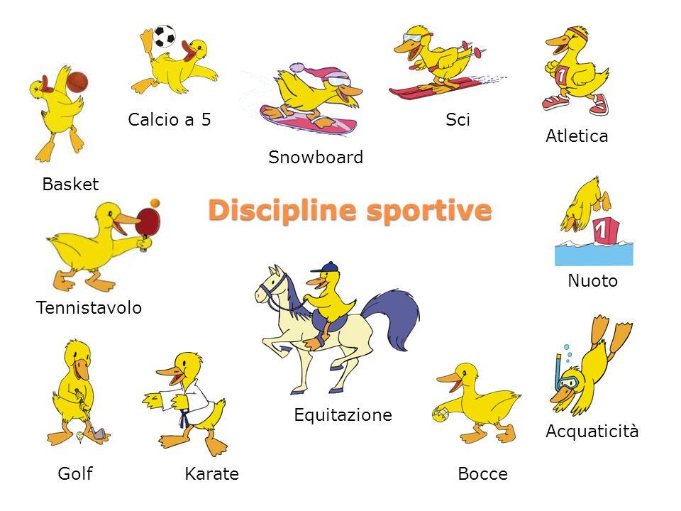 Discipline sportive Bocce Calcio a 5 Atletica Equitazione Karate Nuoto Golf Sci Snowboard Acquaticità Tennistavolo Basket