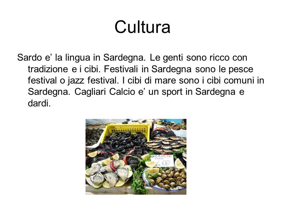 Cultura Sardo e la lingua in Sardegna. Le genti sono ricco con tradizione e i cibi. Festivali in Sardegna sono le pesce festival o jazz festival. I ci