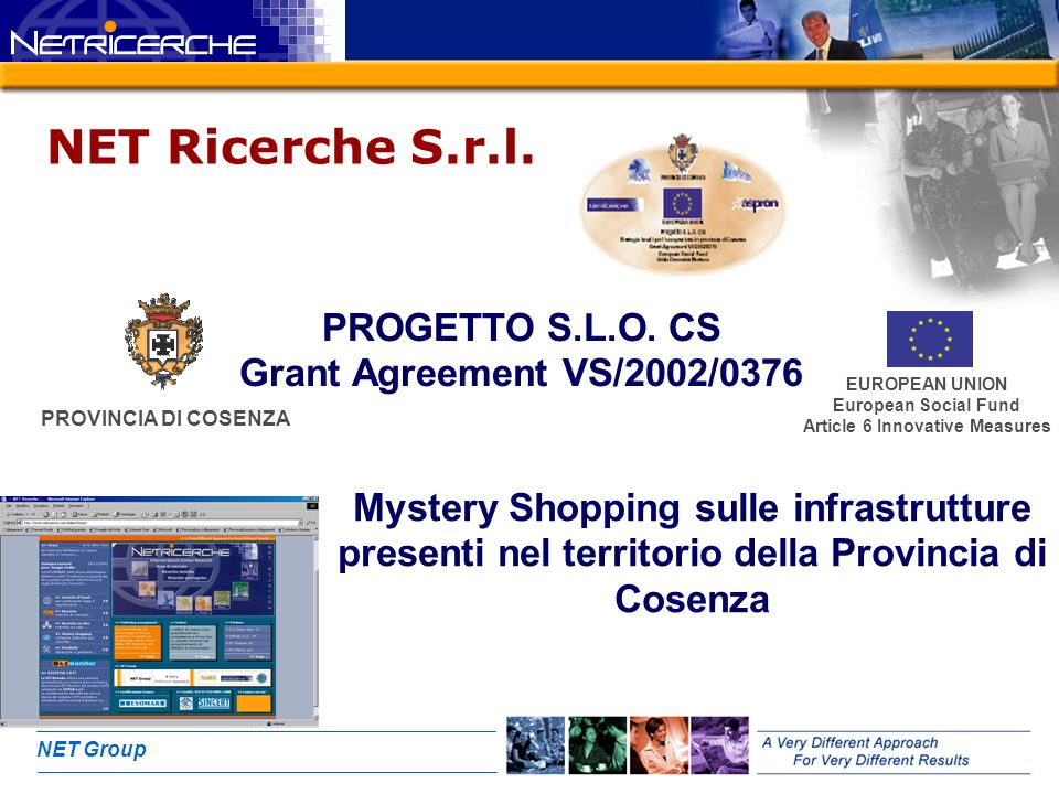NET Group PROGETTO S.L.O. CS Grant Agreement VS/2002/0376 NET Ricerche S.r.l.