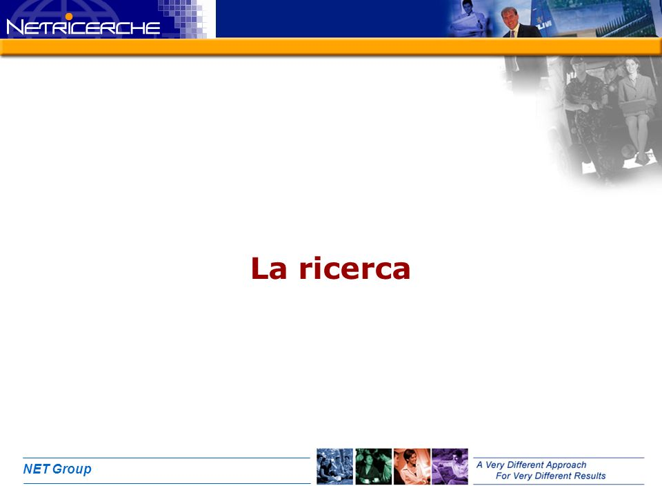 NET Group La ricerca
