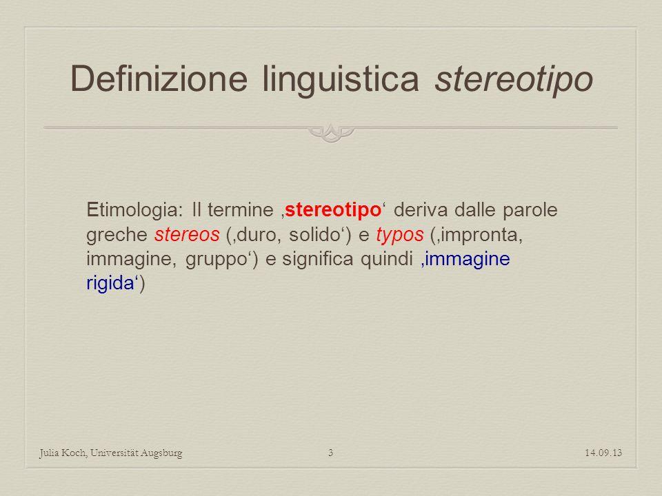 Definizione linguistica stereotipo Etimologia: Il termine stereotipo deriva dalle parole greche stereos (duro, solido) e typos (impronta, immagine, gr