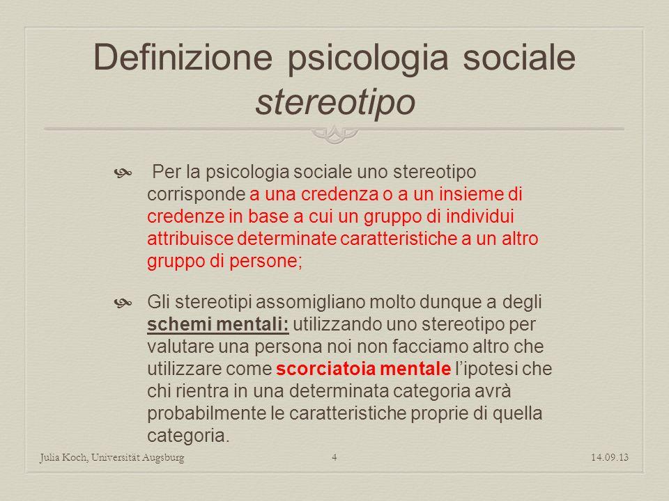Definizione psicologia sociale stereotipo Per la psicologia sociale uno stereotipo corrisponde a una credenza o a un insieme di credenze in base a cui
