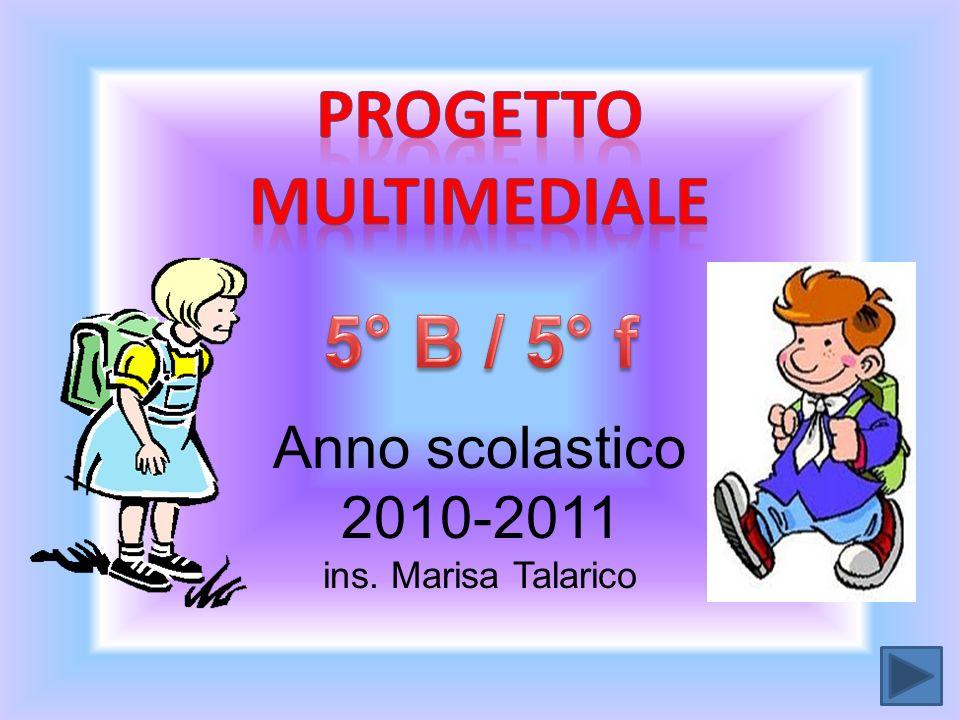 Anno scolastico 2010-2011 ins. Marisa Talarico