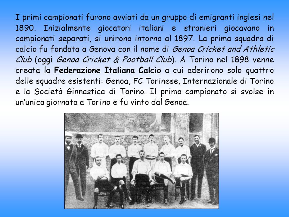 I primi campionati furono avviati da un gruppo di emigranti inglesi nel 1890. Inizialmente giocatori italiani e stranieri giocavano in campionati sepa
