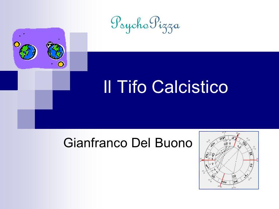 Gianfranco Del Buono Il Tifo Calcistico PsychoPizza